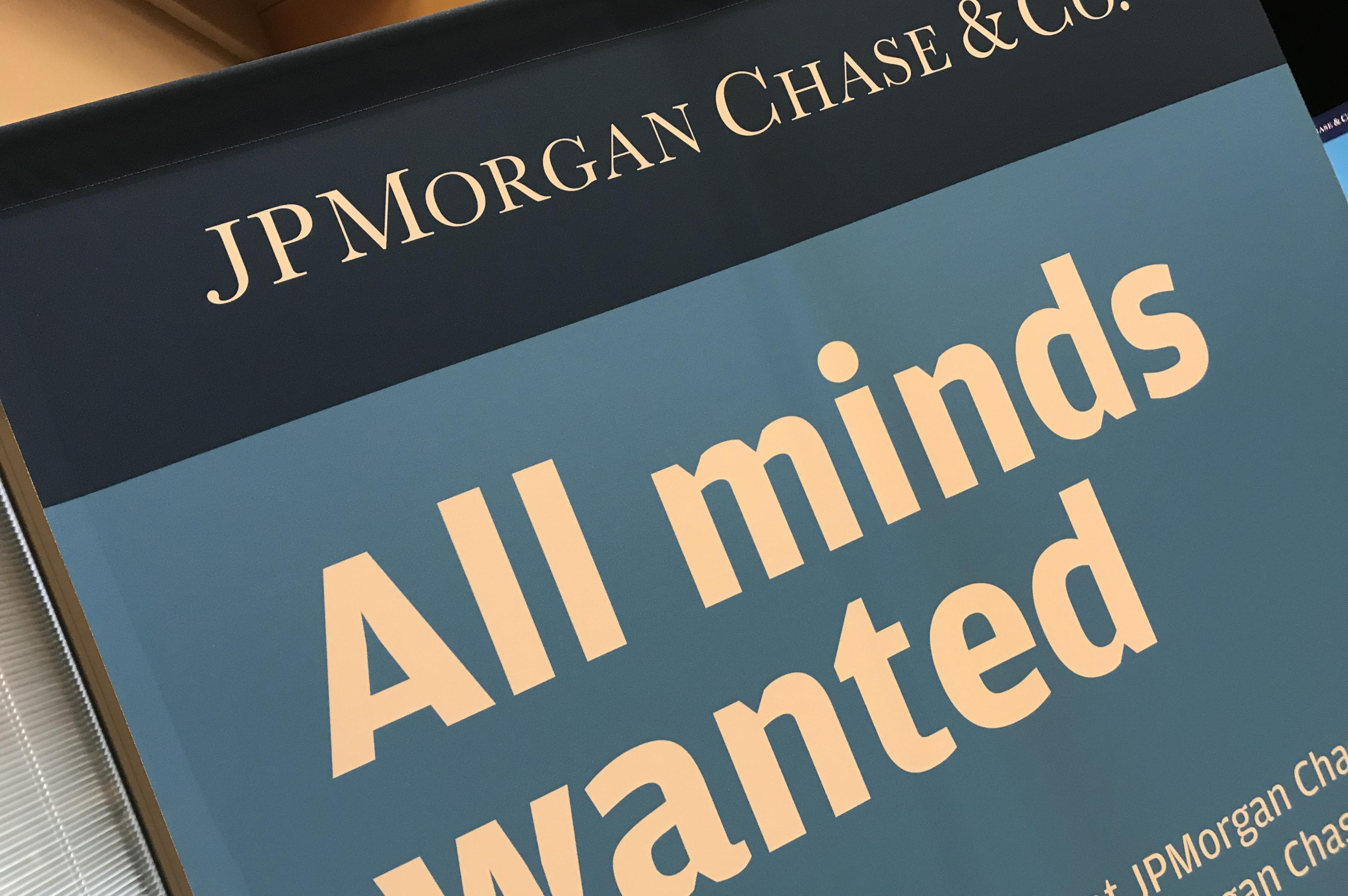 JPMorgan Chase & Co. all minds wanted sign