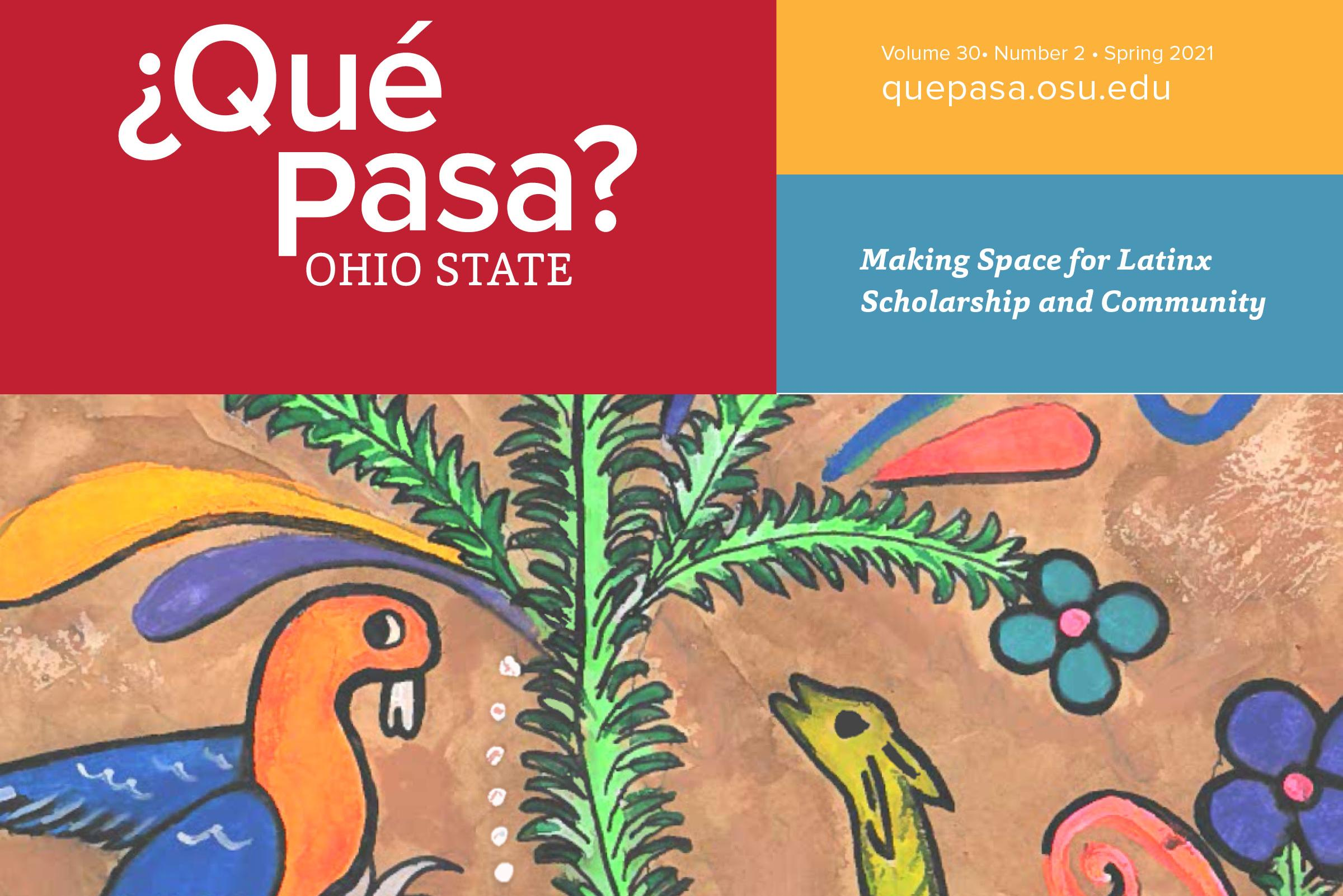 Que Pasa Spring 2021 cover with drawing of birds and animals and plants.