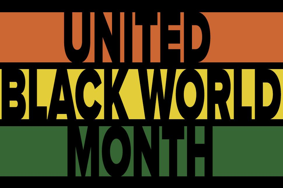 United Black World Month in large letters on orange, yellow and green background